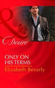 Only on His Terms (ebok) av Elizabeth Bevarly