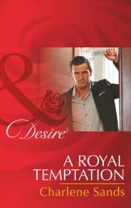A Royal Temptation (ebok) av Charlene Sands