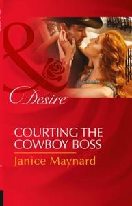 Courting the cowboy boss (ebok) av Janice May