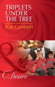 Triplets Under The Tree (ebok) av Kat Cantrel