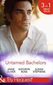 Untamed Bachelors (ebok) av Anne Oliver, Kath