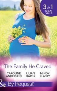The Family He Craved (ebok) av Caroline Ander