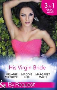 His Virgin Bride (ebok) av Melanie Milburne,