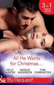 All he wants for christmas... (ebok) av Kelly