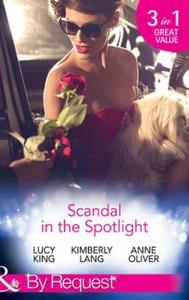 Scandal In The Spotlight (ebok) av Lucy King,