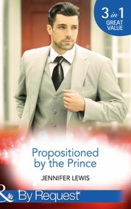 Propositioned By The Prince (ebok) av Jennife