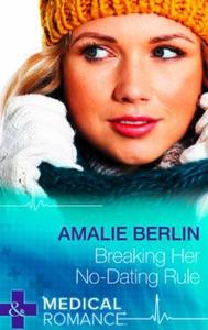 Breaking Her No-Dating Rule (ebok) av Amalie