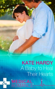 A Baby to Heal Their Hearts (ebok) av Kate Ha