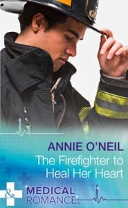 The Firefighter to Heal Her Heart (ebok) av A