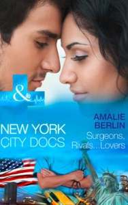 Surgeons, Rivals...Lovers (ebok) av Amalie Be