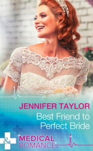 Best Friend to Perfect Bride (ebok) av Jennif