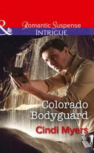 Colorado Bodyguard (ebok) av Cindi Myers