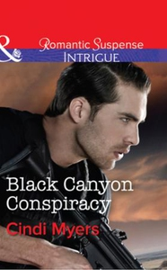 Black Canyon Conspiracy (ebok) av Cindi Myers