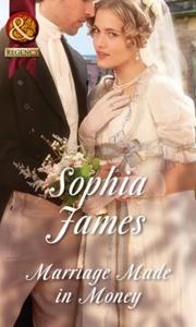 Marriage Made in Money (ebok) av Sophia James
