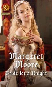 Bride for a Knight (ebok) av Margaret Moore