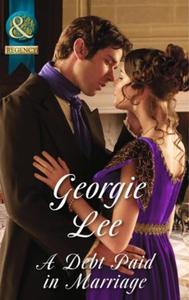A Debt Paid In Marriage (ebok) av Georgie Lee