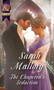 The Chaperon's Seduction (ebok) av Sarah Mall