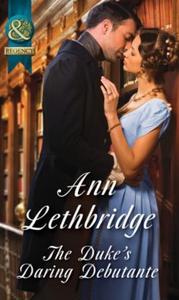 The Duke's Daring Debutante (ebok) av Ann Let