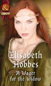 A Wager for the Widow (ebok) av Elisabeth Hob