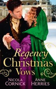 Regency Christmas Vows (ebok) av Nicola Corni