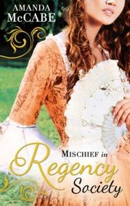 Mischief in Regency Society (ebok) av Amanda