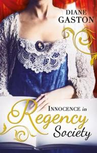 Innocence in Regency Society (ebok) av Diane