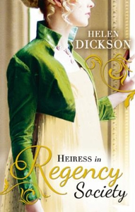 Heiress in Regency Society (ebok) av Helen Di