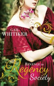 Revenge In Regency Society (ebok) av Gail Whi