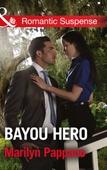 Bayou Hero