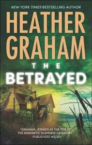 The Betrayed (ebok) av Heather Graham
