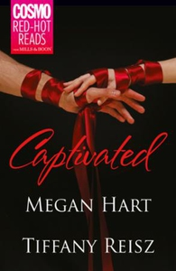 Captivated (ebok) av Megan Hart, Tiffany Reis