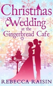 Christmas Wedding At The Gingerbread Café