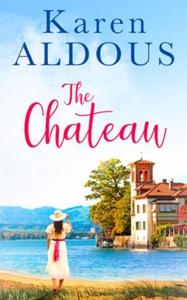 The Chateau (ebok) av Karen Aldous
