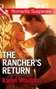 The Rancher's Return (ebok) av Karen Whiddon