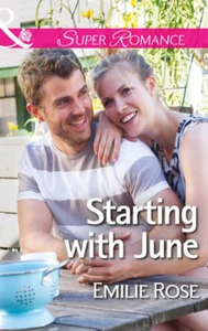 Starting with June (ebok) av Emilie Rose