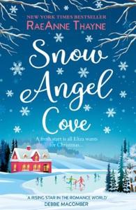 Snow Angel Cove (ebok) av RaeAnne Thayne