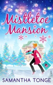 Mistletoe Mansion