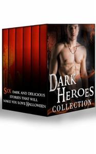 Dark Heroes Collection (ebok) av Sandra Marto