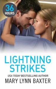 Lightning Strikes (ebok) av Mary Lynn Baxter