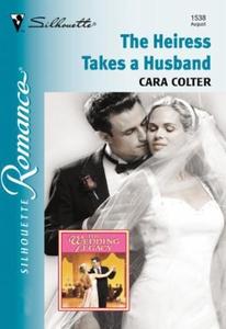 The Heiress Takes A Husband (ebok) av Cara Co