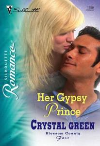 Her Gypsy Prince (ebok) av Crystal Green