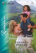 Millionaire Dad: Wife Needed
