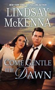 Come Gentle The Dawn (ebok) av Lindsay McKenn