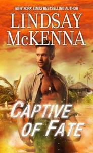 Captive Of Fate (ebok) av Lindsay McKenna