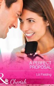 A Perfect Proposal (ebok) av Liz Fielding
