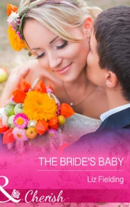 The Bride's Baby (ebok) av Liz Fielding