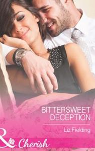 Bittersweet Deception (ebok) av Liz Fielding