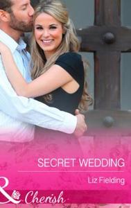 Secret Wedding (ebok) av Liz Fielding