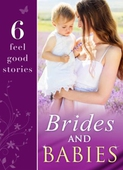 Brides and Babies