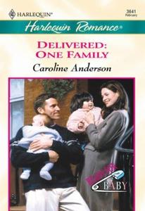 Delivered: One Family (ebok) av Caroline Ande